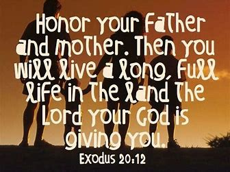 Image result for Honor your father and mother
