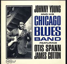 Image result for Johnny Young's chicago blues band
