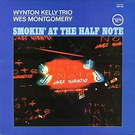 Image result for Wynton Kely smokin at the half note