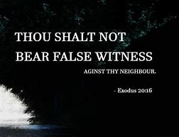 Image result for baring false witness is a sin