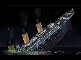 Image result for images of titanic sinking