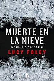 Resultado de imagen de libro muerte en la nieve lucy foley
