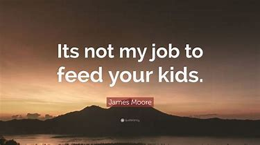 Image result for that's not my job quote