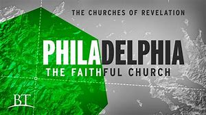 Image result for the church of Philadelphia