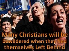 Image result for christians left behind