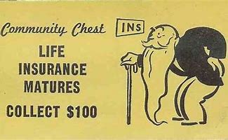 Image result for images of life insurance matures monopoly card