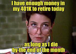 Image result for 401k memes