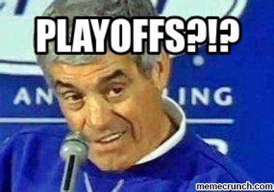 Image result for playoffs? meme