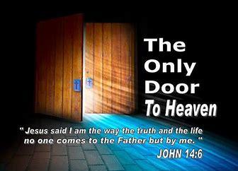 Image result for Jesus is the door to Heavefn