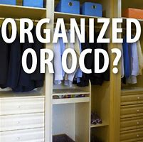 Image result for images for OCD organization