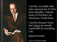 Image result for heinlein quotes responsibility