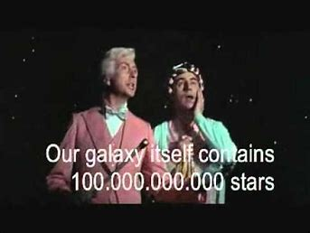 Image result for monty python galaxy song images