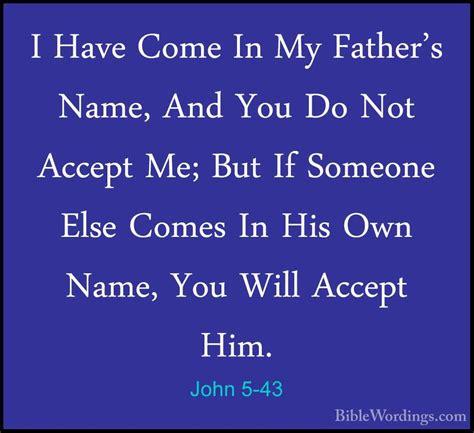 Image result for john 5:43