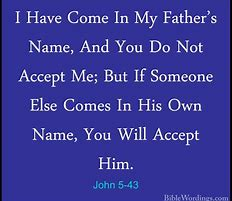 Image result for john 5:43