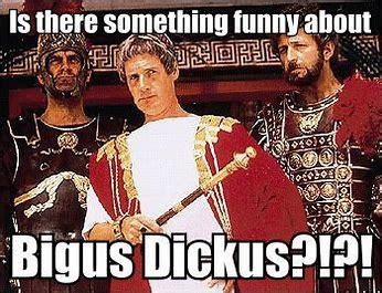 Image result for laughing at biggus dickus images