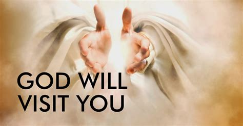 Image result for God says will visit