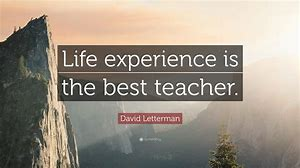 Image result for life and experience motivation image