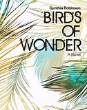Image result for  birds of wonder cynthia robinson