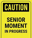 Image result for Funny Senior Citizen Signs