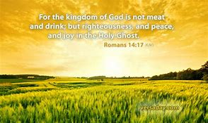 Image result for Romans 14:17