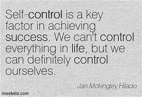 Image result for Quotes about self-control