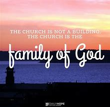 Image result for God is building a family
