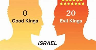 Image result for all kings in Israel were evil
