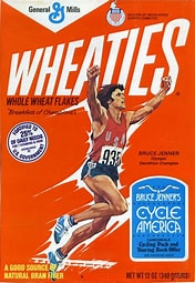 Image result for Images Bruce Jenner on Wheaties box. Size: 141 x 204. Source: www.mrbreakfast.com