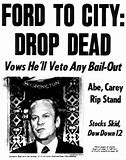 "Image result for ""Ford to City: Drop Dead."""