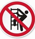 Image result for No Ladder. Size: 93 x 106. Source: www.mysafetysign.com