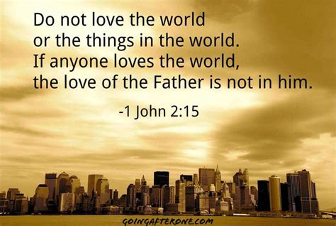 Image result for yuo cannot love the world and follow Jesus