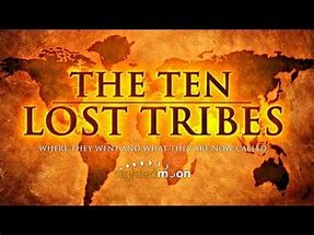 Image result for lost 10 tribes of israel