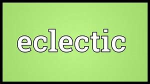 Image result for eclectic definition