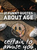 Image result for Humorous Quotes On Aging. Size: 122 x 165. Source: www.pinterest.com