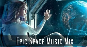 Image result for Epic Space Music Mix. Size: 298 x 160. Source: www.youtube.com