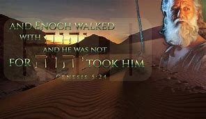 Image result for enoch walked with god