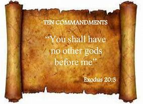 Image result for the lord god will not have any other gods before him