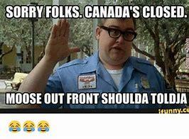 Image result for Justin Trudeau Moose Memes