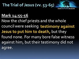 Image result for mARK 14:57 Jesus Christ