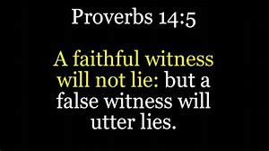 Image result for Proverbs 14:5