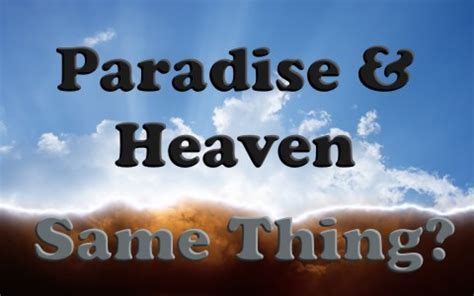 Image result for is paradise the same as heaven?