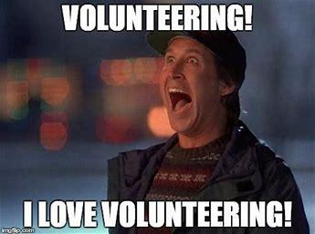 Image result for Holiday Volunteering Meme
