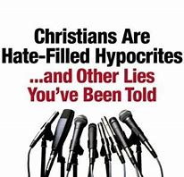 Image result for Christians Are Hateful