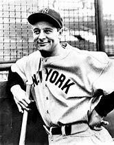 Image result for Lou Gehrig