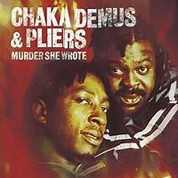 Murder She Wrote (feat. Sly & Robbie) by Chaka Demus, Pliers