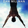 Peaceful Warrior Dan Millman