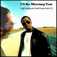 I'll Be Missing You by Puff Daddy, Faith Evans