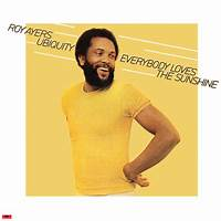 Everybody Loves The Sunshine by Roy Ayers Ubiquity