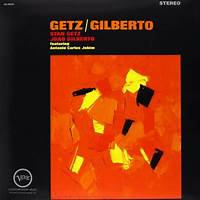 The Girl From Ipanema (feat. Astrud Gilberto & Antônio Carlos Jobim) [Single Version] by Stan Getz, João Gilberto