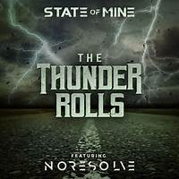 The Thunder Rolls by State of Mine, No Resolve